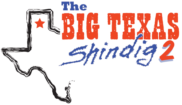 The Big Texas Shindig