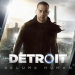Detroit Become Human Neues Gameplay Material