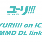 Mmd Yuri Ice Models Links Hetalilla