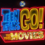 Official Trailer Teen Titans Movies